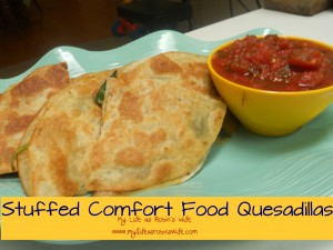 Stuffed Comfort Food Quesadillas