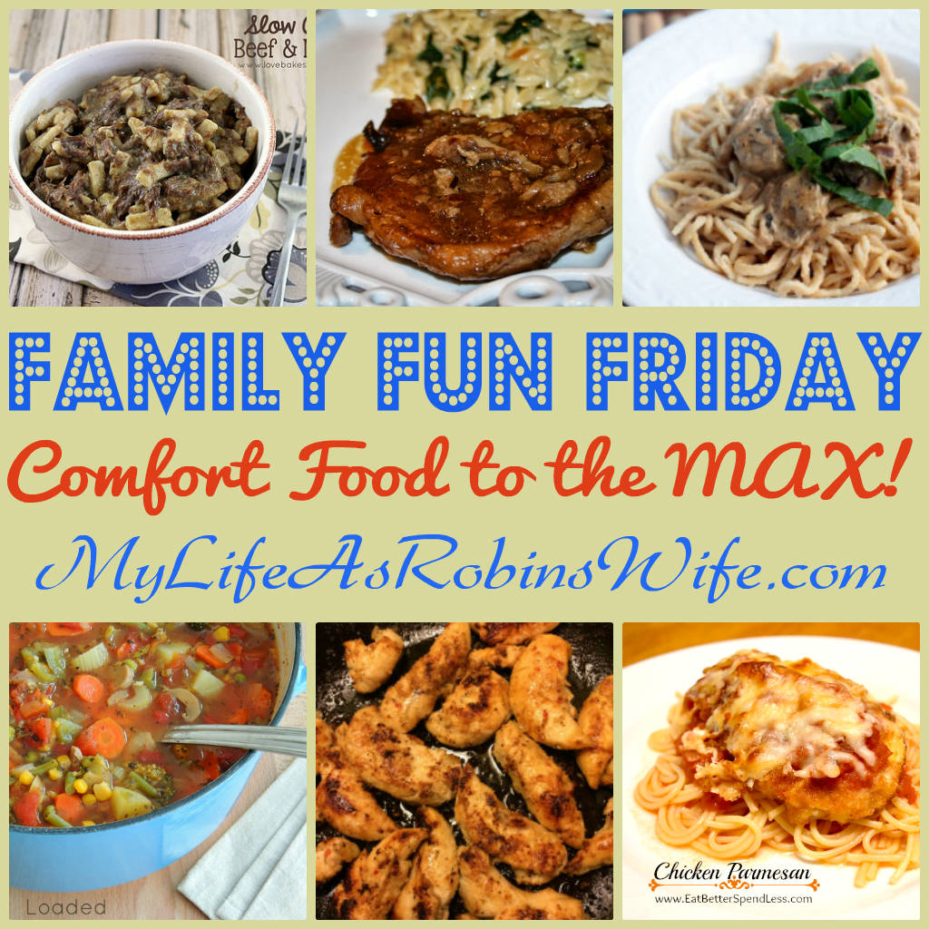 FamilyFunFriday-Featuring Family Approved Recipes Week 5 from MyLifeAsRobinsWife.com