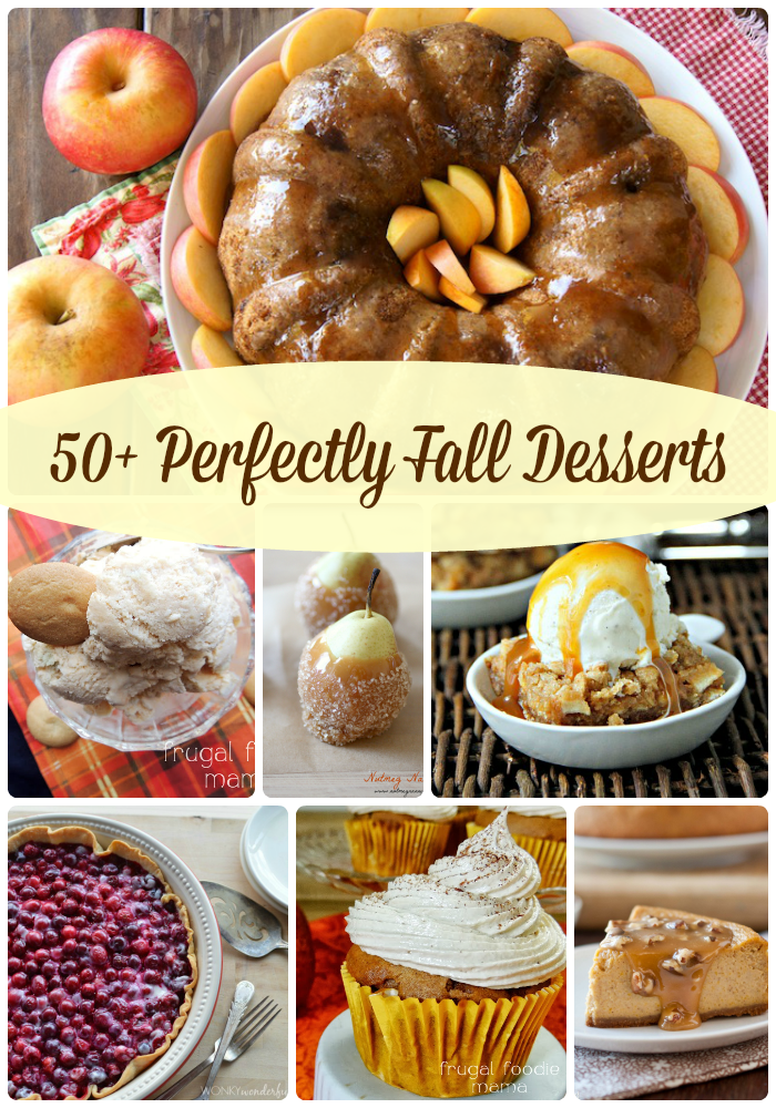 50+PerfectlyFallDessertsCollage on MyLifeAsRobinsWife.com