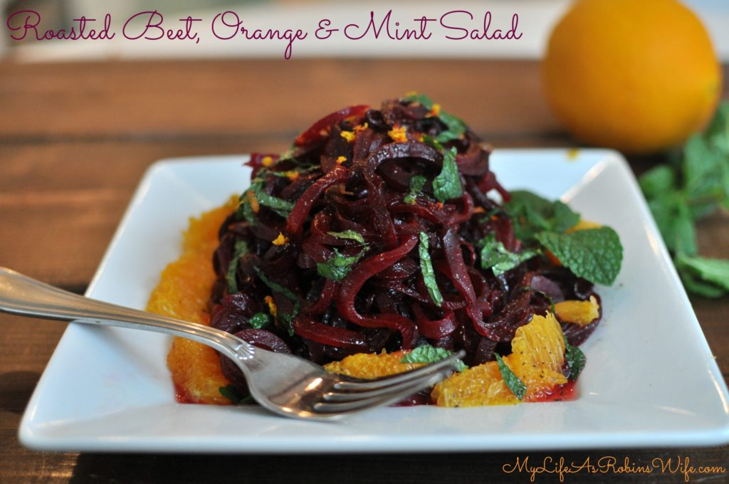 Roasted Beet, Orange and Mint Salad by MyLifeAsRobinsWife.com